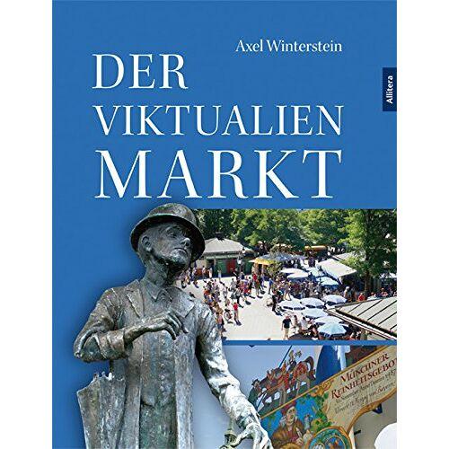 Axel Winterstein - Der Viktualienmarkt - Preis vom 11.06.2021 04:46:58 h