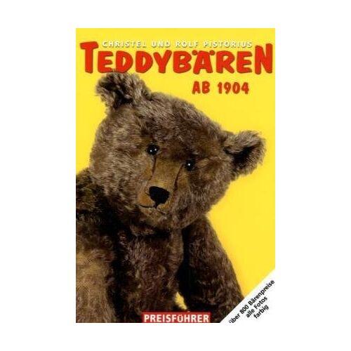 Rolf Pistorius - Teddybären-Preisführer 2010/11: Teddybären ab 1904 - Preis vom 15.09.2021 04:53:31 h
