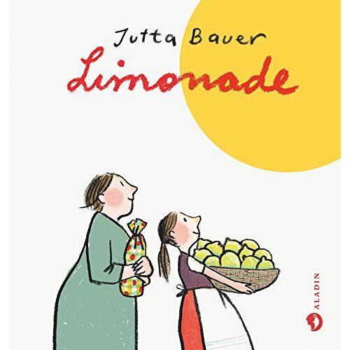 Jutta Bauer - Limonade - Preis vom 14.06.2021 04:47:09 h