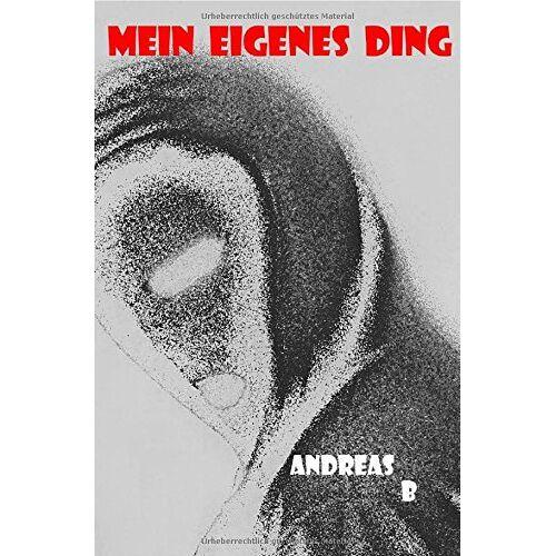 Andreas Bäcker - Mein eigenes Ding - Preis vom 15.06.2021 04:47:52 h