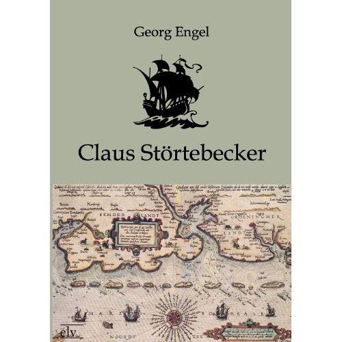 Georg Engel - Claus Störtebecker - Preis vom 21.06.2021 04:48:19 h