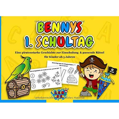 Lesen und Malen - Bennys 1. Schultag: Eine piratenstarke Geschichte zur Einschulung & passende Rätsel für Kinder ab 5 Jahren / Geschenk zur Einschulung für Jungen - Preis vom 11.10.2021 04:51:43 h