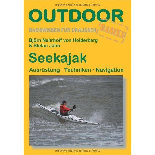 Björn Nehrhoff - Seekajak: Ausrüstung, Techniken, Navigation - Preis vom 16.06.2021 04:47:02 h
