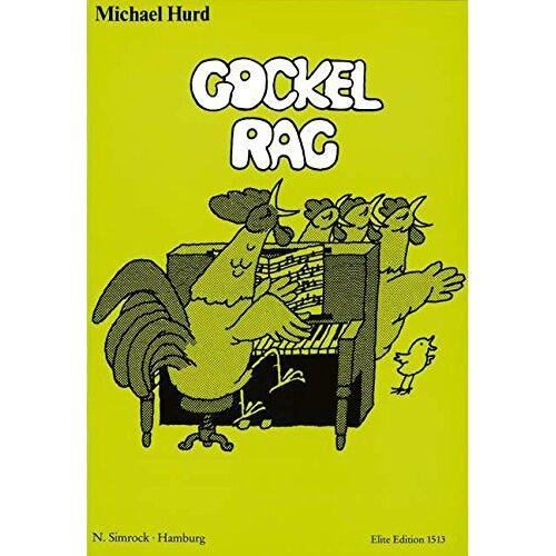 - Gockel Rag: Eine Pop-Kantate. Sprecher, Jugendchor (Kinderchor) und Klavier (mit Akkordsymbolen für Gitarre). Klavierauszug. - Preis vom 21.06.2021 04:48:19 h