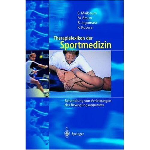Stephan Maibaum - Therapielexikon der Sportmedizin: Behandlung von Verletzungen des Bewegungsapparates - Preis vom 15.10.2021 04:56:39 h