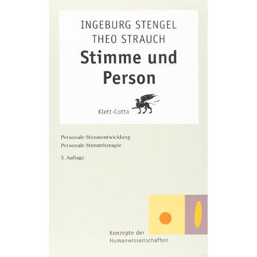 Ingeburg Stengel - Stimme und Person: Personale Stimmentwicklung. Personale Stimmtherapie - Preis vom 22.09.2021 05:02:28 h