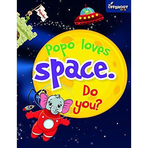 Offshoot Books - Popo Loves Space. Do You? (Popodom) - Preis vom 11.06.2021 04:46:58 h