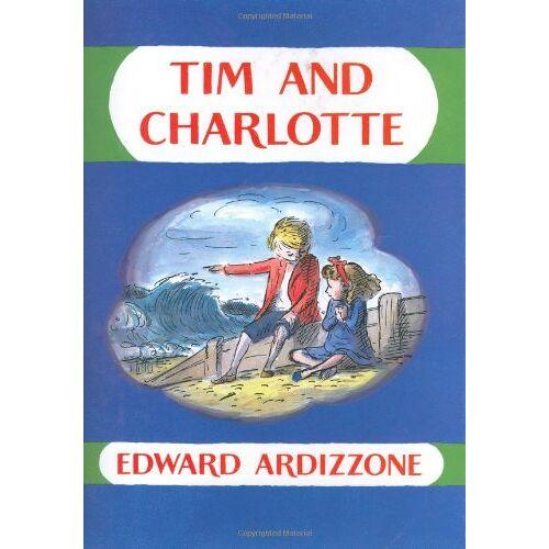 Edward Ardizzone - Tim and Charlotte (Little Tim) - Preis vom 16.06.2021 04:47:02 h