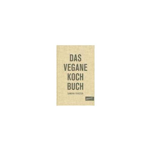 Sandra Forster - Das Vegane Kochbuch - Preis vom 17.06.2021 04:48:08 h