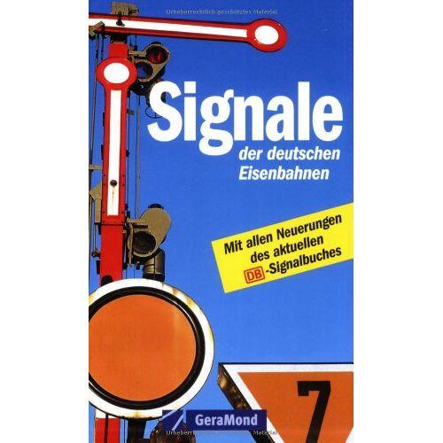 A Braun - Signale der deutschen Eisenbahnen - Preis vom 16.10.2021 04:56:05 h
