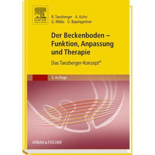 Renate Tanzberger - Der Beckenboden - Funktion, Anpassung und Therapie: Das Tanzberger-Konzept® - Preis vom 11.06.2021 04:46:58 h