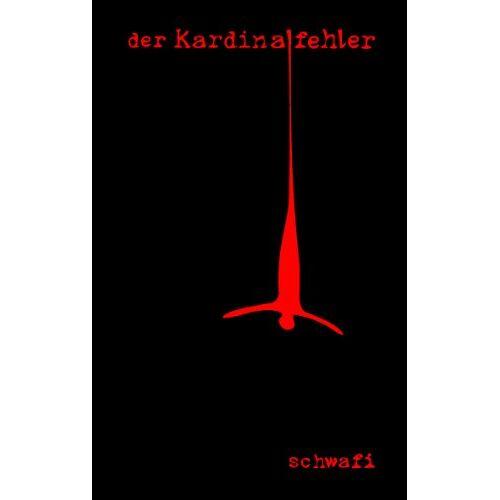 Schwafi - Der Kardinalfehler - Preis vom 13.06.2021 04:45:58 h