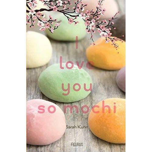 - I love you so mochi - Preis vom 22.06.2021 04:48:15 h