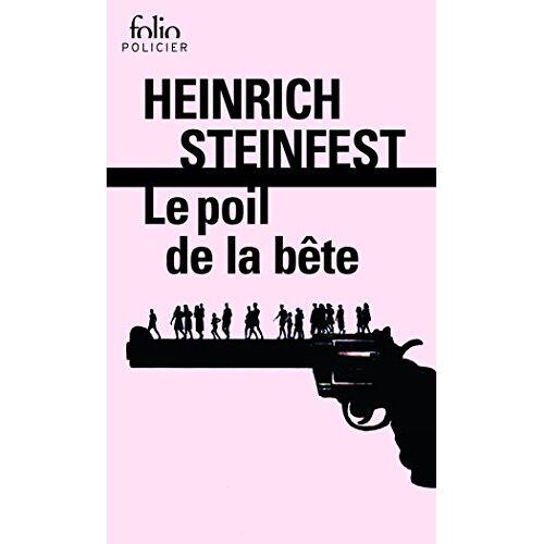 Heinrich Steinfest - Le poil de la bête - Preis vom 09.06.2021 04:47:15 h