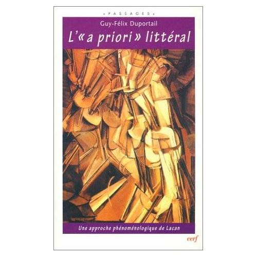 Guy-Félix Duportail - L'a priori littéral (Passages) - Preis vom 22.06.2021 04:48:15 h