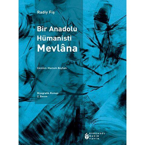 Radi Fis - Bir Anadolu Hümanisti Mevlana - Preis vom 15.06.2021 04:47:52 h