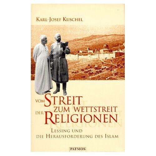 Karl-Josef Kuschel - Vom Streit zum Wettstreit der Religionen - Preis vom 20.06.2021 04:47:58 h