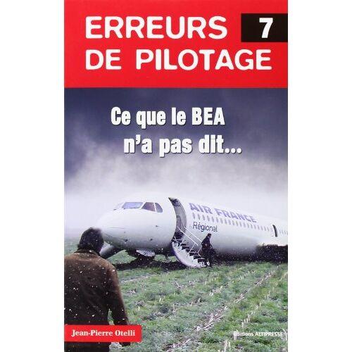 Jean-Pierre Otelli - Erreur de pilotage 7 - Preis vom 22.06.2021 04:48:15 h