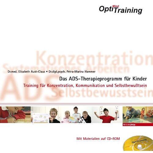 Elisabeth Aust-Claus - OptiMind Training- Das ADS-Therapieprogramm für Kinder: Training für Konzentration, Kommunikation und Selbstbewusstsein - Preis vom 15.06.2021 04:47:52 h
