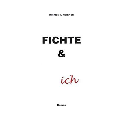 Heinrich Heinrich - Fichte und ich - Preis vom 14.06.2021 04:47:09 h