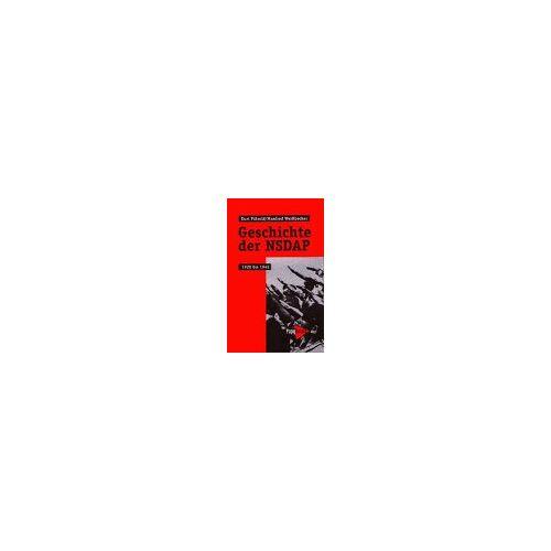 Kurt Pätzold - Geschichte der NSDAP. 1920 bis 1945 - Preis vom 17.06.2021 04:48:08 h