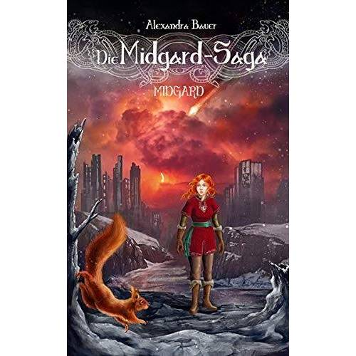 Alexandra Bauer - Die Midgard-Saga - Midgard - Preis vom 13.06.2021 04:45:58 h