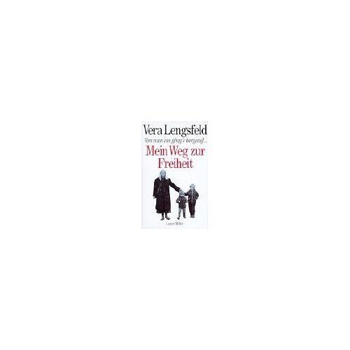 Vera Lengsfeld - Von nun an gings bergauf. Meine drei Leben - Preis vom 13.06.2021 04:45:58 h