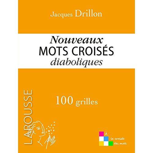 - Nouveaux mots croisés diaboliques : 100 grilles - Preis vom 15.06.2021 04:47:52 h