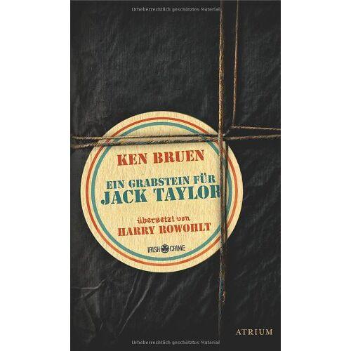 Ken Bruen - Ein Grabstein für Jack Taylor - Preis vom 20.06.2021 04:47:58 h