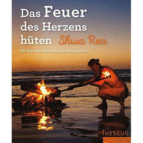 Shiva Rea - Das Feuer des Herzens hüten: Mit Yoga den Pulsschlag des Lebens spüren - Preis vom 16.10.2021 04:56:05 h