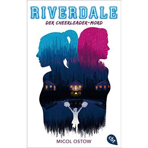 Micol Ostow - RIVERDALE - Der Cheerleader-Mord (Die RIVERDALE-Reihe, Band 4) - Preis vom 28.09.2021 05:01:49 h