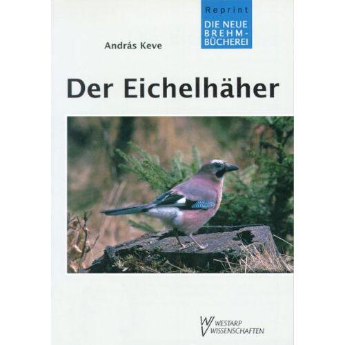 Keve - EICHELHÄHER - Preis vom 21.06.2021 04:48:19 h