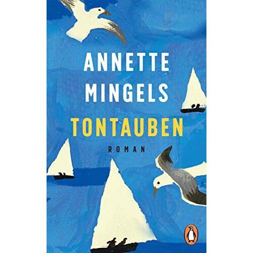 Annette Mingels - Tontauben: Roman - Preis vom 09.06.2021 04:47:15 h