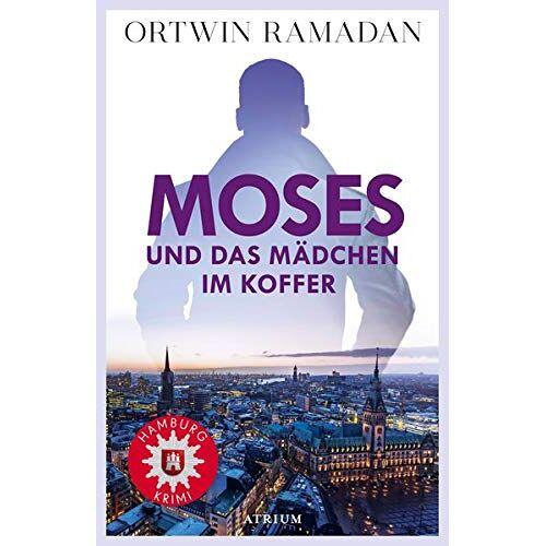 Ortwin Ramadan - Moses und das Mädchen im Koffer: Hamburgkrimi - Preis vom 16.06.2021 04:47:02 h