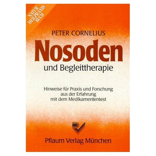 Peter Cornelius - Nosoden und Begleittherapie - Preis vom 15.10.2021 04:56:39 h