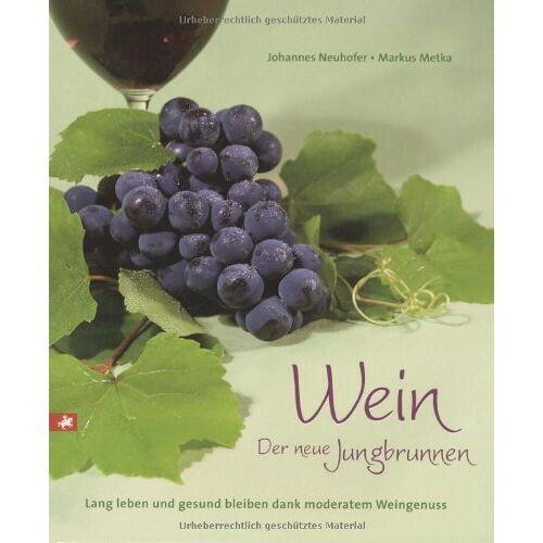 Johannes Neuhofer - Wein: Der neue Jungbrunnen - Preis vom 11.10.2021 04:51:43 h