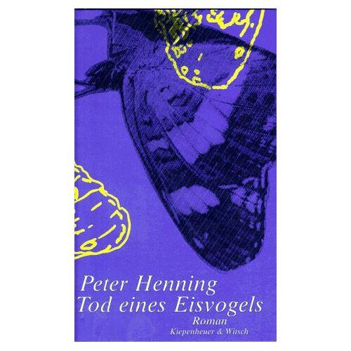 Peter Henning - Tod eines Eisvogels - Preis vom 31.07.2021 04:48:47 h