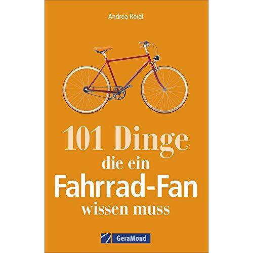 Andrea Reidl - Fahrrad-Geschichte: 101 Dinge, die ein Fahrrad-Fan wissen muss. Fahrradwissen für Bikebegeisterte. Alles vom Bonanzarad bis zum E-Bike, von den Anfängen des Radfahrens bis zur Tour de France. - Preis vom 22.10.2021 04:53:19 h