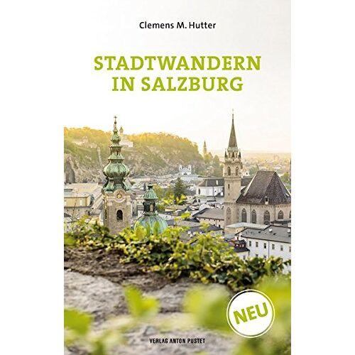 Hutter, Clemens M. - Stadtwandern in Salzburg - Preis vom 13.06.2021 04:45:58 h