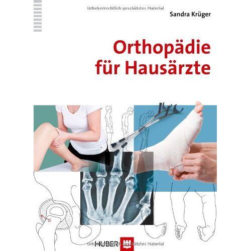 Sandra Krüger - Orthopädie für Hausärzte - Preis vom 09.06.2021 04:47:15 h