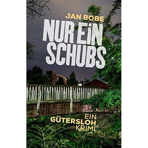 Jan Bobe - Nur ein Schubs: Ein Gütersloh-Krimi - Preis vom 21.06.2021 04:48:19 h