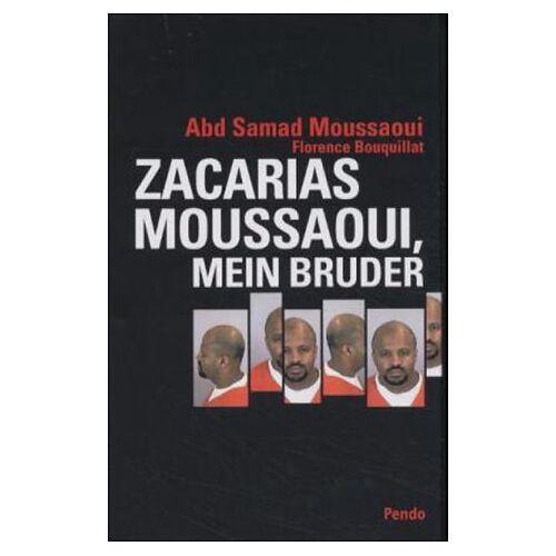 Moussaoui, Abd S. - Zacarias Moussaoui, mein Bruder - Preis vom 12.09.2021 04:56:52 h
