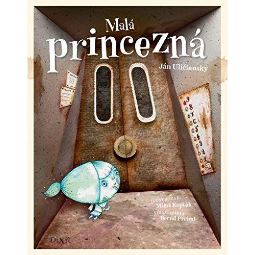 Ján Uličiansky - Malá princezná (2014) - Preis vom 13.06.2021 04:45:58 h