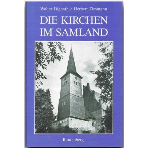 Dignath / Ziesmann - Die Kirchen im Samland - Preis vom 17.06.2021 04:48:08 h