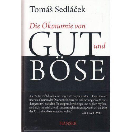 - Die Ökonomie von Gut und Böse. - Preis vom 13.06.2021 04:45:58 h