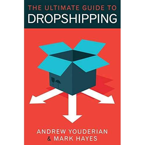 Mark Hayes - The Ultimate Guide to Dropshipping - Preis vom 19.06.2021 04:48:54 h