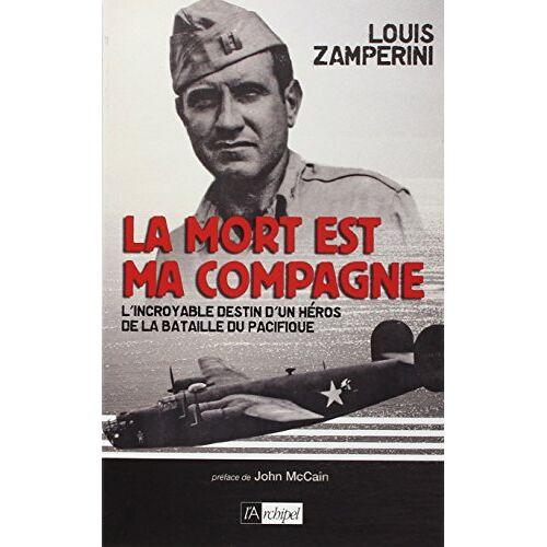 Louis Zamperini - La mort est ma compagne - Preis vom 17.05.2021 04:44:08 h