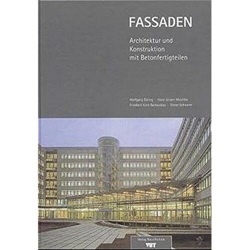 Wolfgang Döring - Fassaden: Architektur und Konstruktion mit Betonfertigteilen - Preis vom 14.06.2021 04:47:09 h