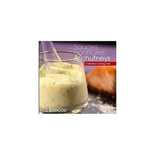 - Kochbuch Kenwood Saucen, Marmelade und Chutney - Preis vom 12.06.2021 04:48:00 h