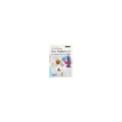 Franz-Josef Bettag - Das Papierbuch für Farben und Techniken - Preis vom 16.06.2021 04:47:02 h